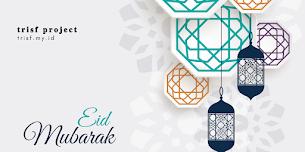 Selamat Hari Raya Idul Fitri - Eid Mubarak!