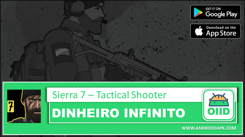 SIERRA 7 – Tactical Shooter – APK MOD HACK – Dinheiro Infinito