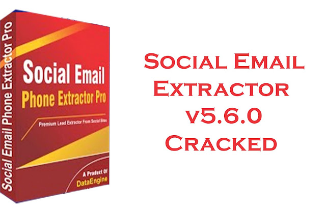 Social Email Extractor v5.6.0 Cracked