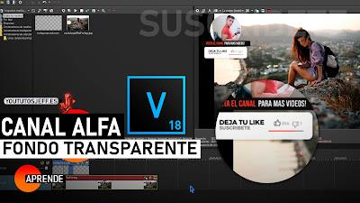 Como Activar Canal Alfa en Sony Vegas PRO, Videos Transparentes