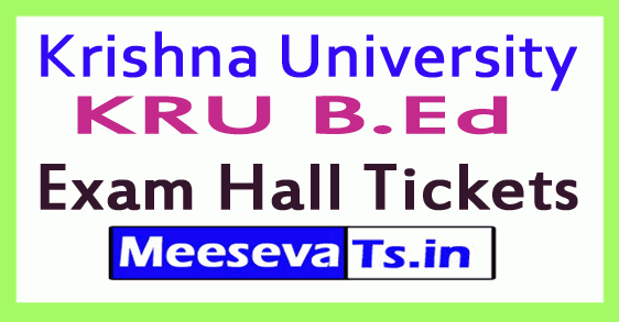 Krishna University KRU B.Ed Exam Hall Tickets