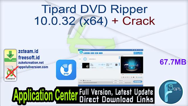 Tipard DVD Ripper 10.0.32 (x64) + Crack_ ZcTeam.id