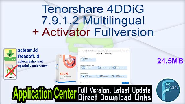 Tenorshare 4DDiG 7.9.1.2 Multilingual + Activator Fullversion
