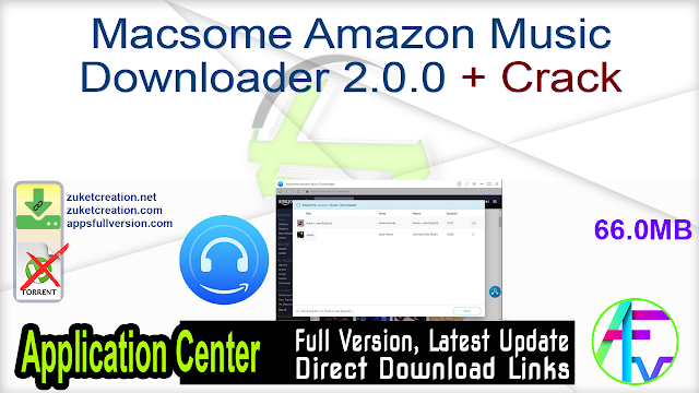 Macsome Amazon Music Downloader 2.0.0 + Crack