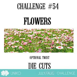 http://unikostudio.blogspot.com/2019/07/uniko-challenge-54-flowers-optional.html