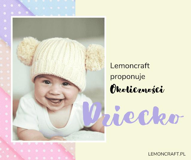 Lemoncraft-proponuje--okolicznosci-dziecko