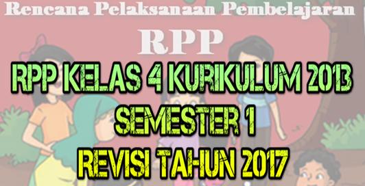 RPP Kelas 4 Kurikulum 2013 Semester 1 Revisi Tahun 2017