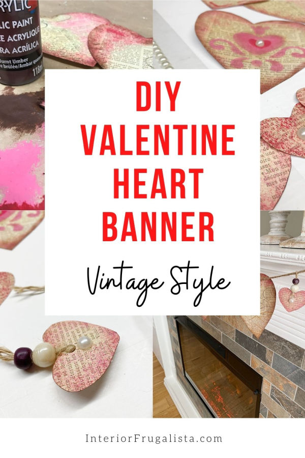 Do you decorate your home for valentine's day? Are you like me and keep it simple and the valentine's decor budget at a minimum? If so, then you'll probably like this budget-friendly valentine mantle idea. This valentine heart banner is a simple DIY. #valentine #valentinecrafts