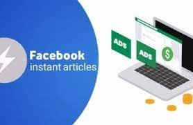 شرح طريقة التسجيل والربح من المقالات الفورية Facebook Instant Articlesعلى فيسبوك :: 2021