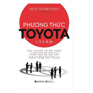 Cuốn sách là bài học giúp bạn thay đổi quan niệm thông thường và sáng tạo ra các phương pháp mới để nâng cao năng suất: Phương Thức Toyota : Câu Chuyện Về Đội Nhóm Tuyệt Mật ebook PDF EPUB AWZ3 PRC MOBI