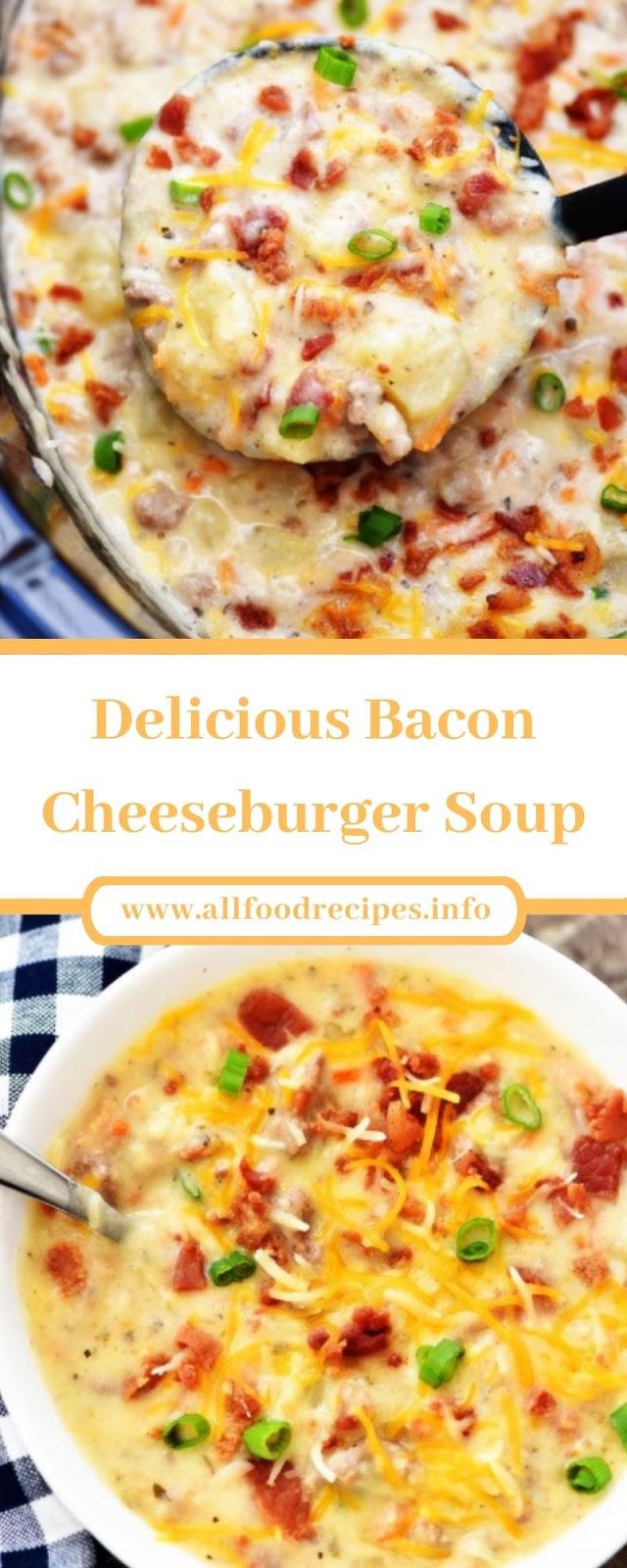 Delicious Bacon Cheeseburger Soup