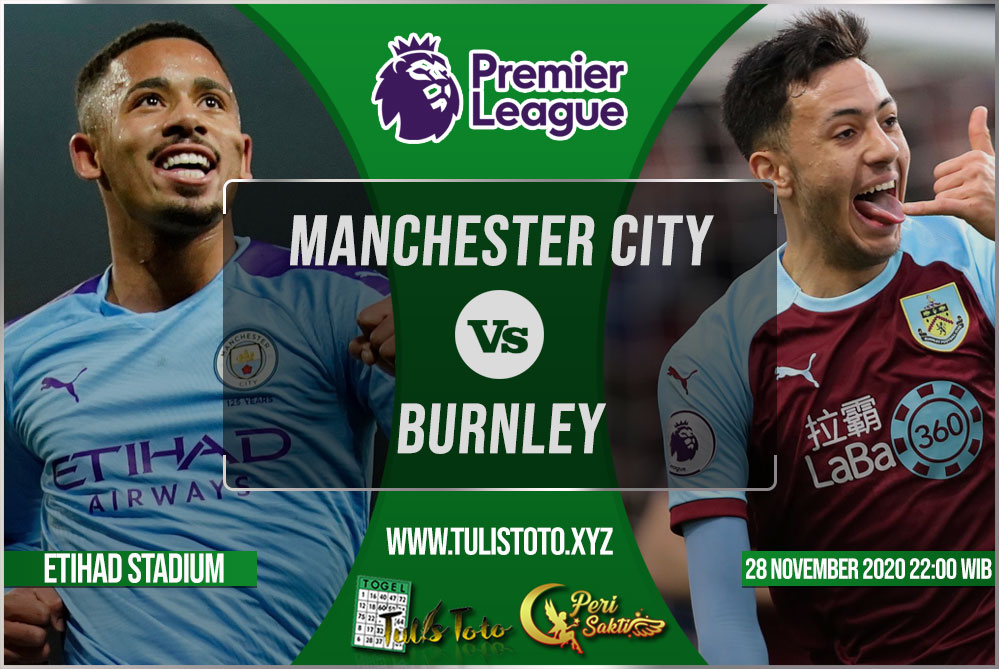 Prediksi Manchester City vs Burnley 28 November 2020