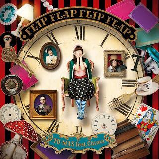 FLIP FLAP FLIP FLAP - TO-MAS feat.Chima [ Download + Lyrics ]