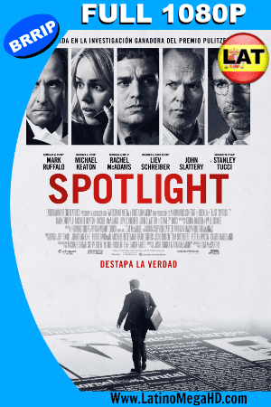 Spotlight: En Primera Plana (2015) Latino Full HD 1080P (2015)