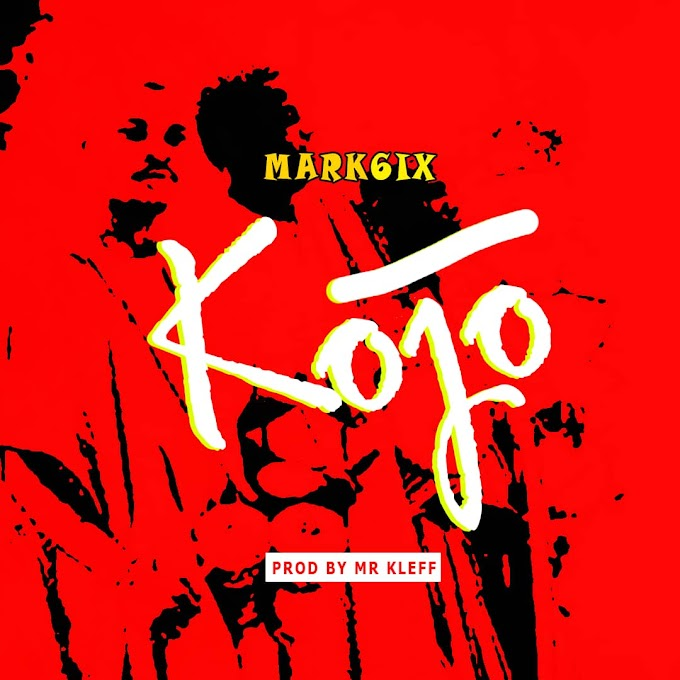 DOWNLOAD MP3 : Mark6ix - Kojo