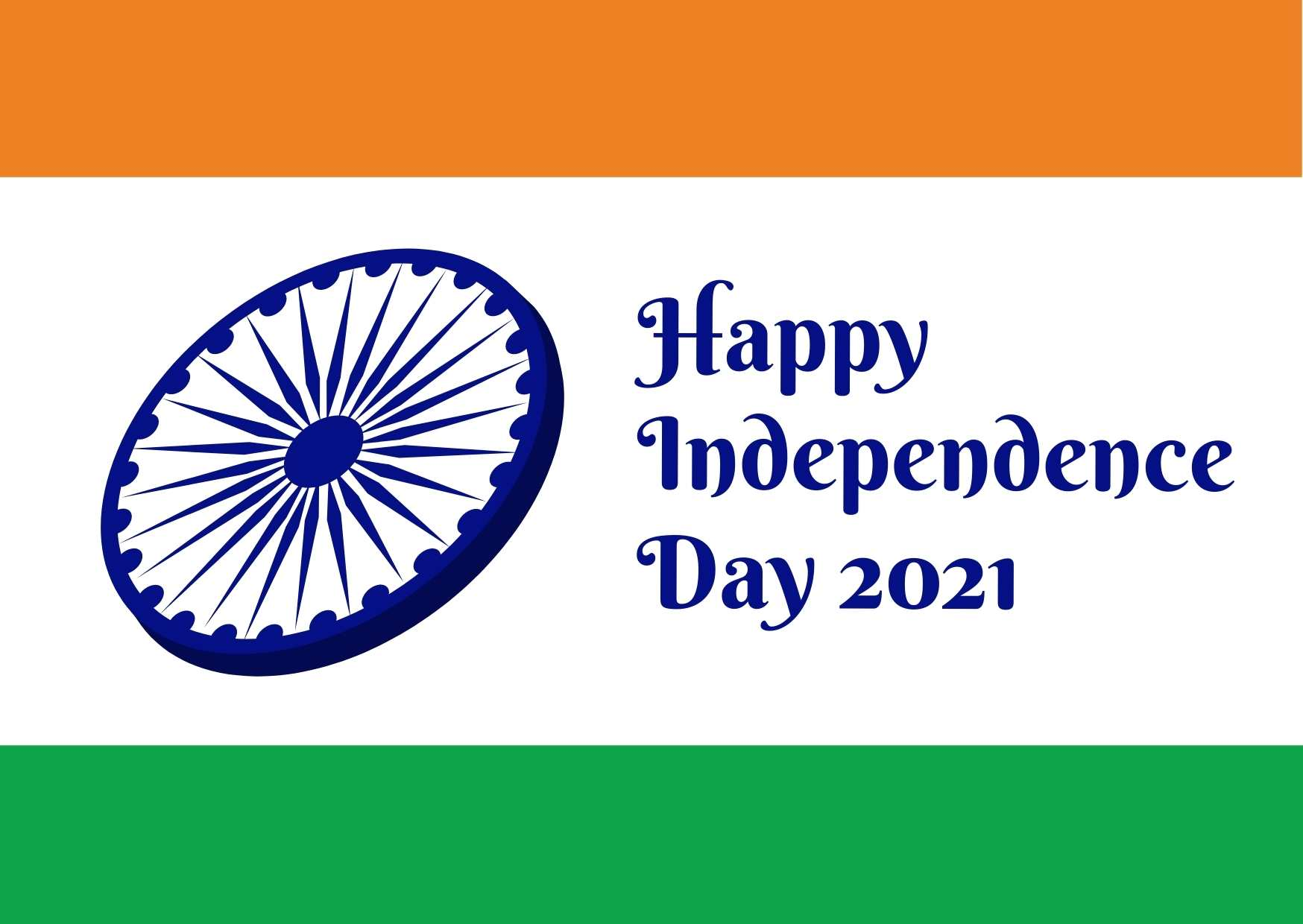 Indian Flag Independence Day 2021