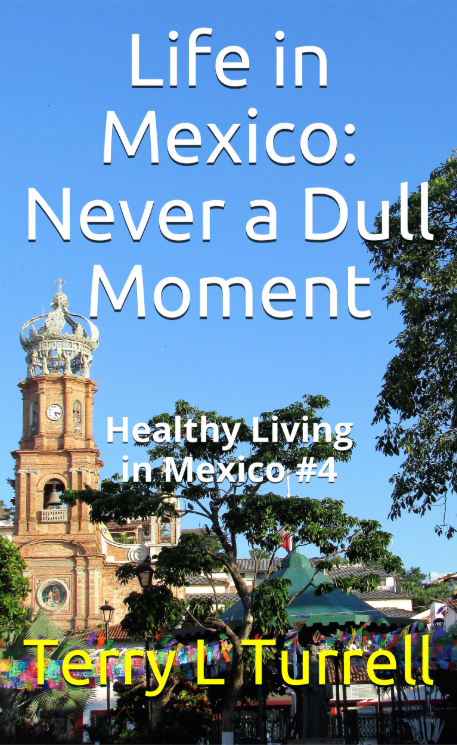 Healthy Living in Mexico #4