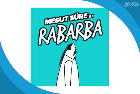 Mesut Süre ile Rabarba Podcast