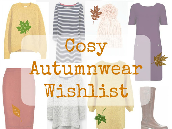Cosy Autumn Wear Wishlist