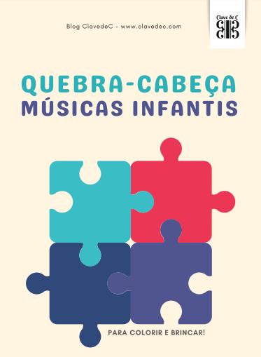 Quebra-Cabeça de Músicas Infantis | Para Baixar