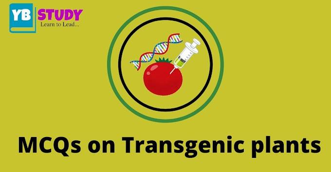MCQs on transgenic plants