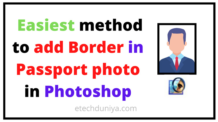 How to add Border in Passport photo in Photoshop