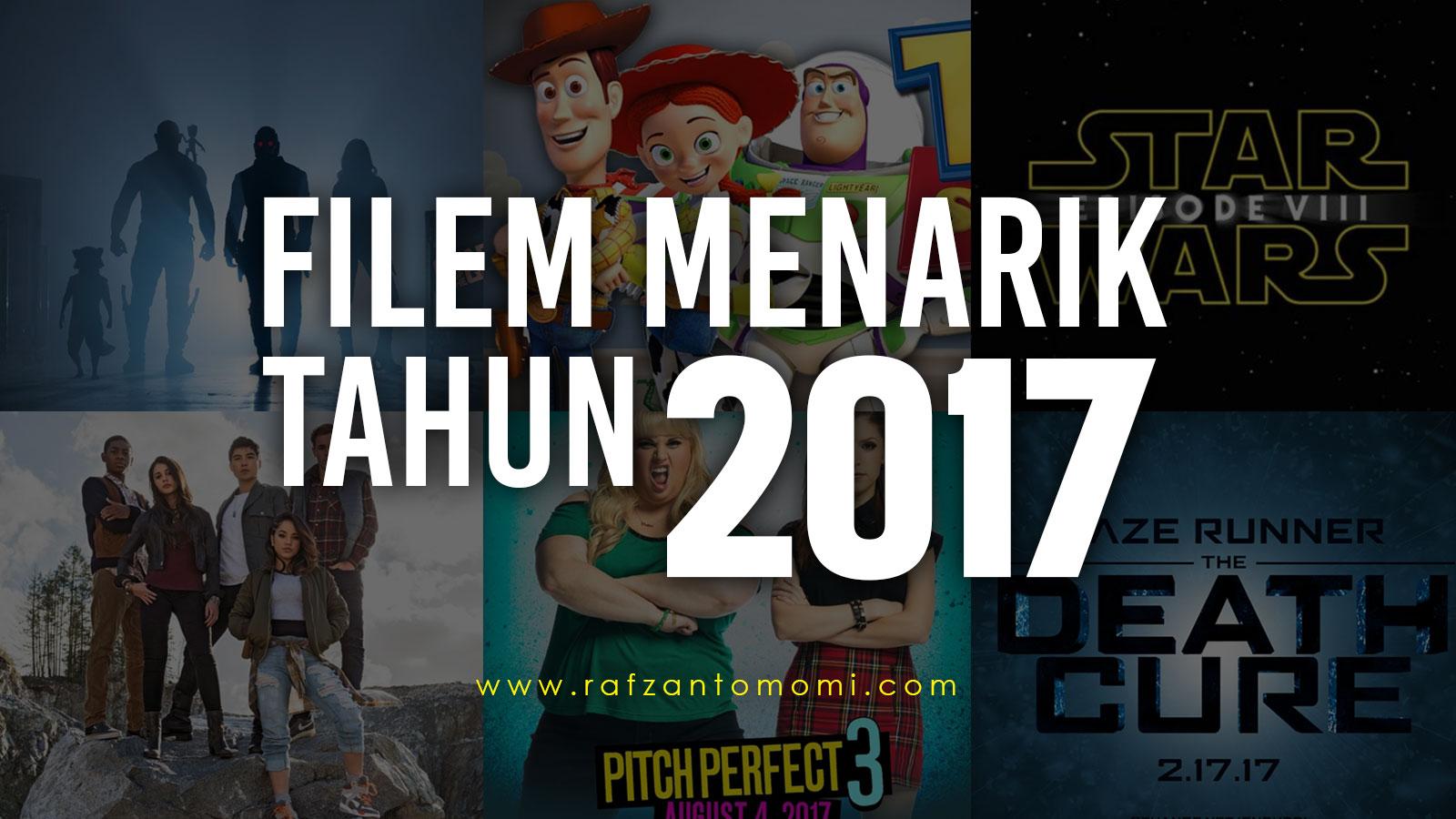 Senarai Filem Menarik Tahun 2017