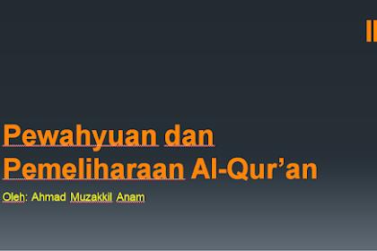 Pewahyuan dan Pemeliharaan Al-Qur'an PPt.
