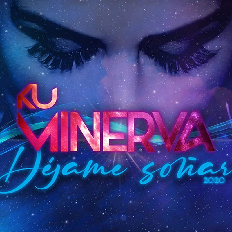 Ku Minerva new track is entitled Dejame Sonar 2020
