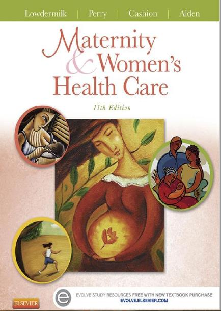 Maternity and Women's Health Care, Eleventh Edition