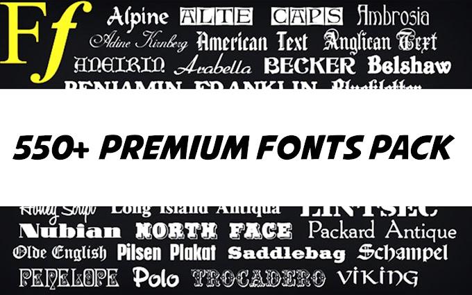 550+ Premium Font Pack