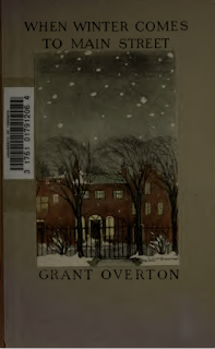 When Winter Comes to Main Street (1922) by Grant Overton