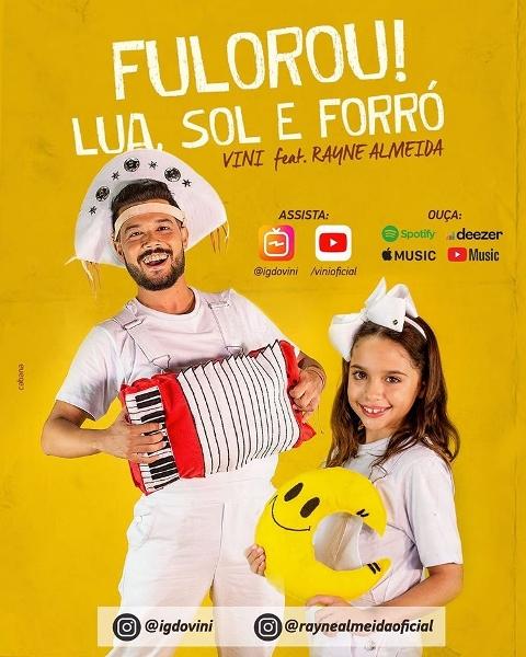 Vini lança 'Lua, Sol E Forró' nas plataformas digitais com participação de Rayne Almeida