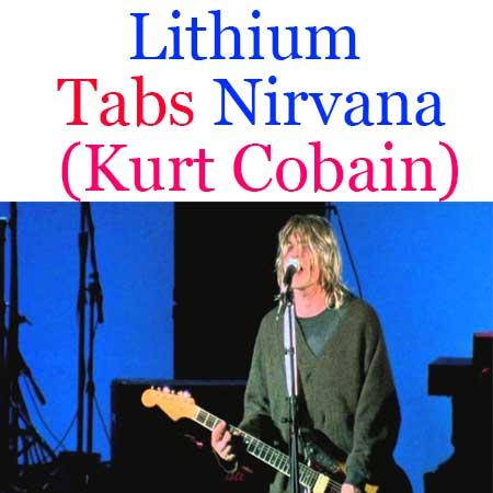 Lithium Tabs Nirvana (Kurt Cobain) - How To Play Lithium On Guitar Chords Tabs & Sheet Online