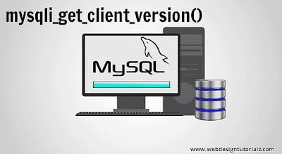 PHP mysqli_get_client_version() Function