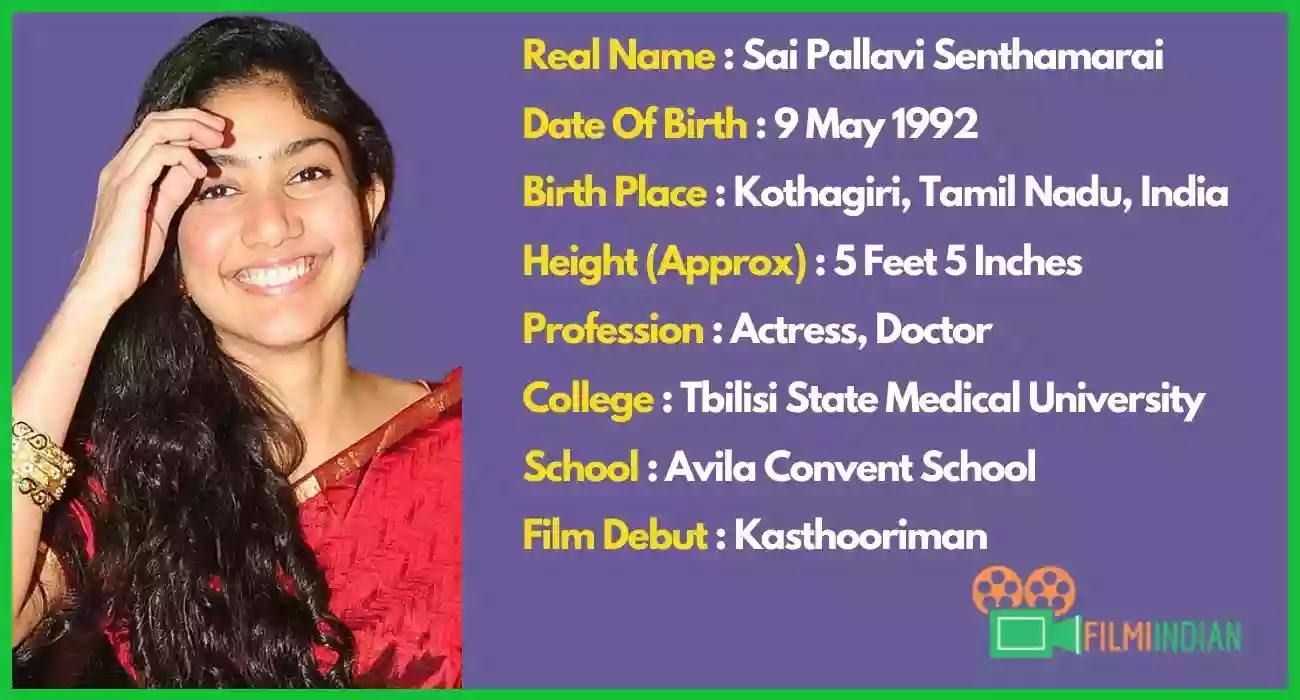 Sai Pallavi : Best Biography (2020), Family, Life story, Boyfriend, Profile, Height and Weight