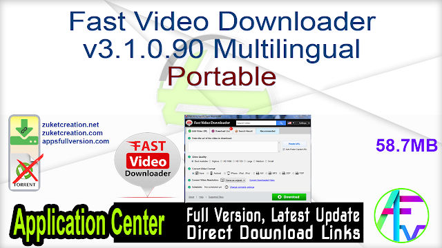 Fast Video Downloader v3.1.0.90 Multilingual Portable