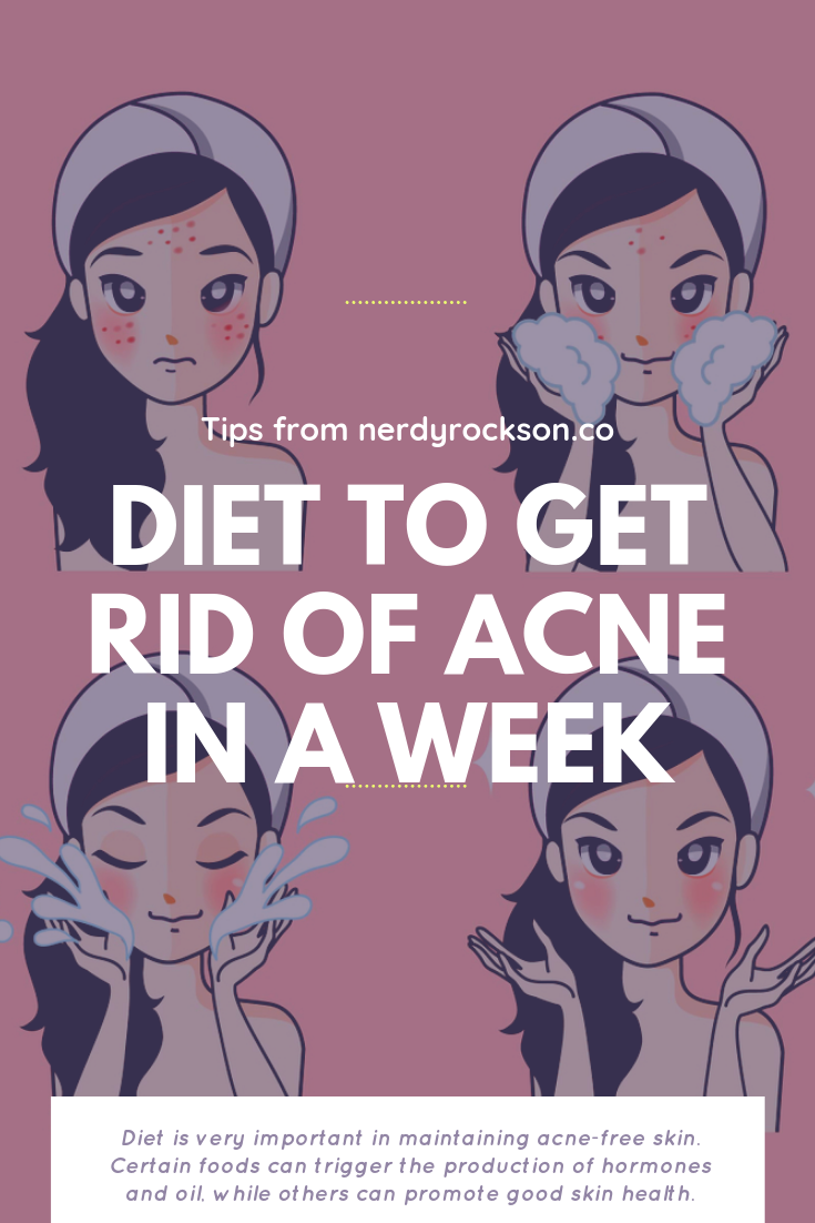 Diet To Get Rid Of Acne In A Week
