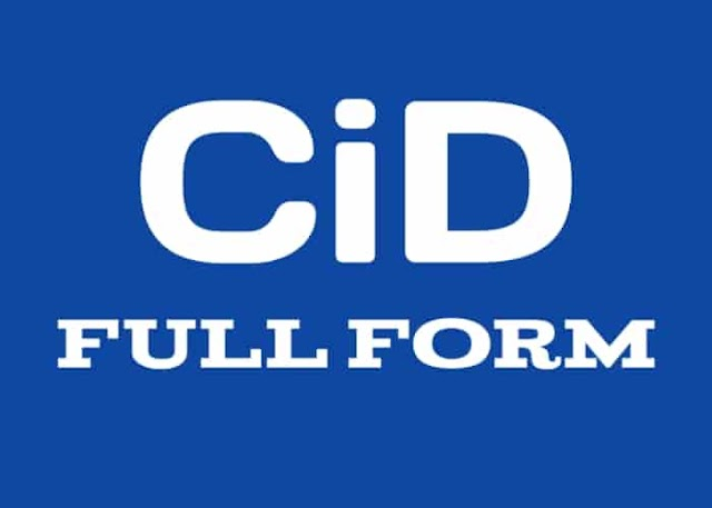 CID Full Form - What is the Full Form of CID?