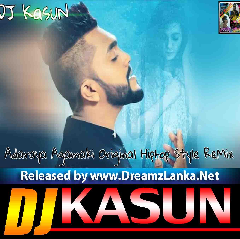 2018 Adaraya Agamaki Original HipHop ReMix DJ KasuN