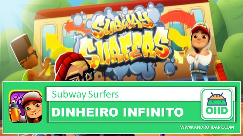 Subway Surfers – APK MOD HACK – Dinheiro Infinito