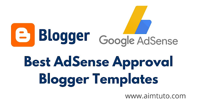 best blogger templates for fast adsense approval