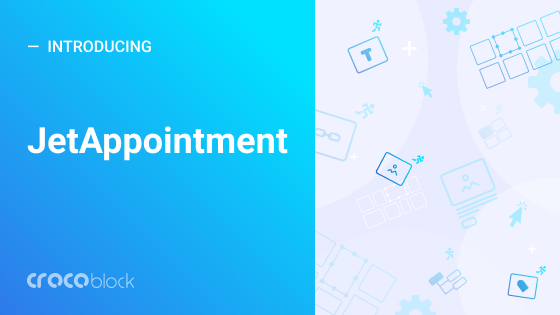JetAppointment v1.4.0 - Appointment plugin for Elementor
