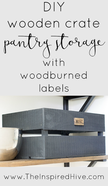 DIY industrial farmhouse pantry storage crates with wood burned labels