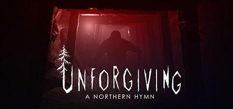 Unforgiving - A Northern Hymn