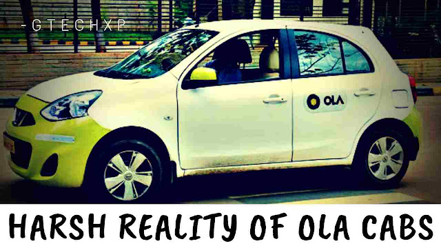 Ola cabs real truth