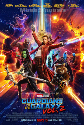 Sinopsis Film Guardians of the Galaxy Vol 2 (2017)