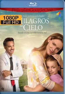 Los Milagros Del Cielo [2016] [1080p BRrip] [Latino-Inglés] [GoogleDrive]