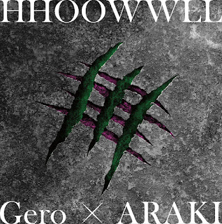 [Single] Gero×ARAKI – HHOOWWLL [MP3/320K/ZIP] | Ending Katsute Kami Datta Kemonotachi
