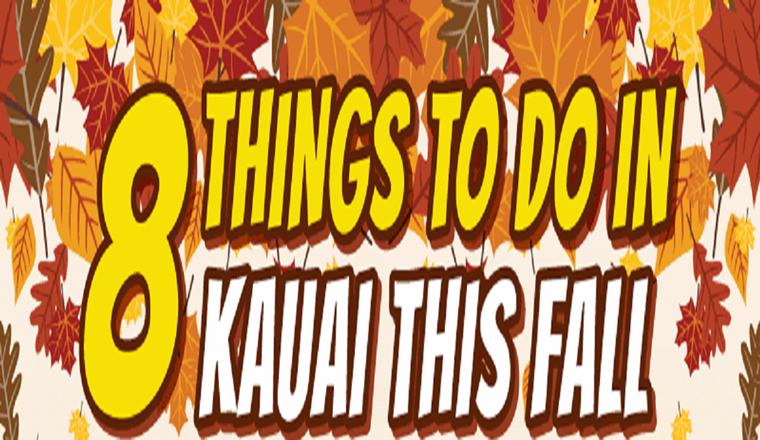 8 Things To Do In Kauai This Fall #infographic